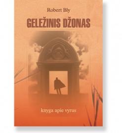 GELEŽINIS DŽONAS. Knyga apie vyrus. Robert Bly 5