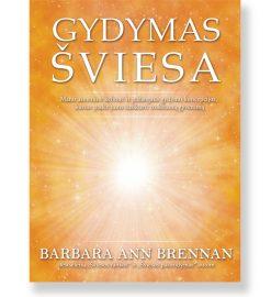 GYDYMAS ŠVIESA. Barbara Ann Brennan 5