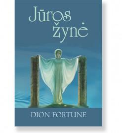 JŪROS ŽYNĖ. Dion Fortune