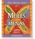 MEILĖS MENAS. Toltekų išmintis. 48 kortų malka. Don Miguel Ruiz