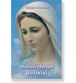 Motinos Marijos Rožiniai. Tatjana Nikolajevna Mikušina 5