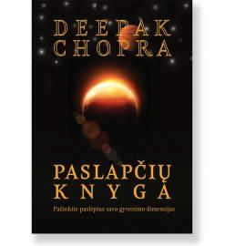 PASLAPČIŲ KNYGA. Deepak Chopra