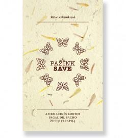 PAŽINK SAVE: afimacinės kortos pagal dr. Bacho žiedų terapiją. Rūta Lenkauskienė 5