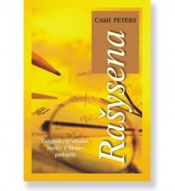 RAŠYSENA: žvilgsnis į gyvenimo, meilės ir likimo paslaptis. Cash Peters 5