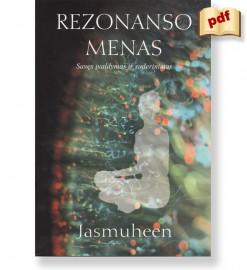 REZONANSO MENAS: savęs įvaldymas ir suderinimas. Jasmuheen. El. knyga