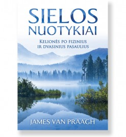 SIELOS NUOTYKIAI. James Van Praagh 5