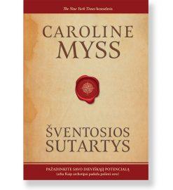ŠVENTOSIOS SUTARTYS. Caroline Myss 5