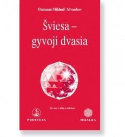 ŠVIESA – GYVOJI DVASIA. Omraam Mikhaël Aïvanhov 5