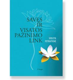 SAVĘS IR VISATOS PAŽINIMO LINK - II knyga. Violeta Petraitienė