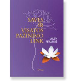 SAVĘS IR VISATOS PAŽINIMO LINK - III knyga. Violeta Petraitienė 5